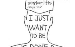 Senioritis Explained