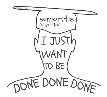 Senioritis Explained